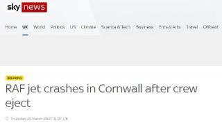 英媒:英国皇家空军一架战机坠毁 飞行员弹射逃生